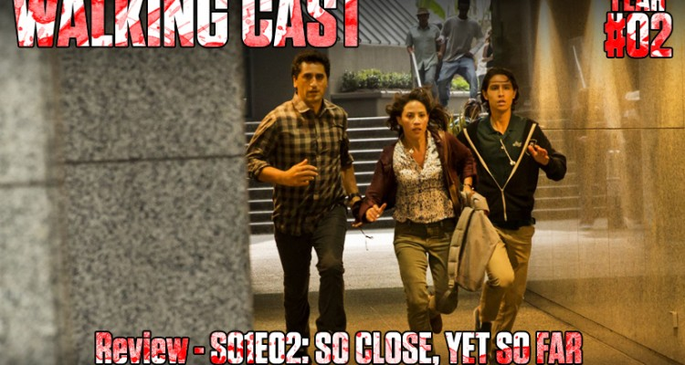 walking-cast-fear-02-episodio-s01e02-so-close-yet-so-far-podcast