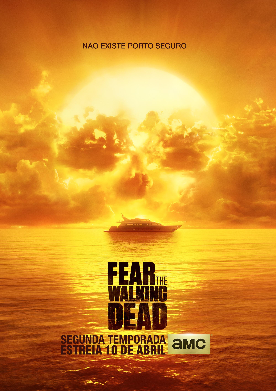 Pôster brasileiro da 2ª temporada de Fear the Walking Dead