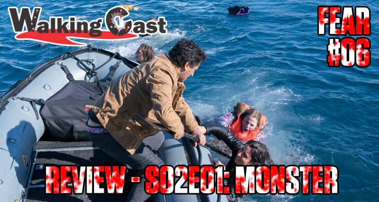 walking-cast-fear-06-episodio-s02e01-monster-podcast