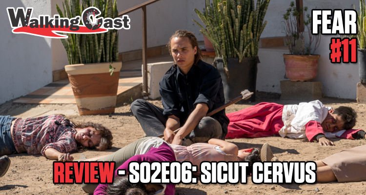 walking-cast-fear-11-episodio-s02e06-sicut-cervus-podcast