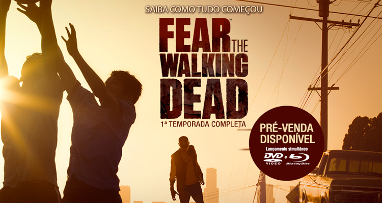 fear-the-walking-dead-1-temporada-dvd-blu-ray-pre-venda