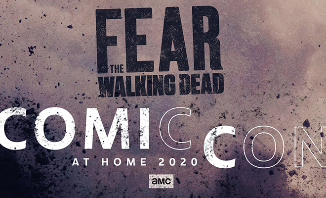 imagem promocional de fear the walking dead na Comic-Con @ Home